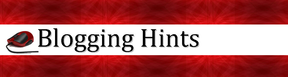 Blogging Hints