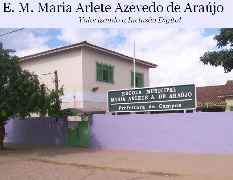 E. M. Maria Arlete