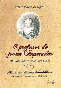 """Livro """"O professor do jovem Imperador"""""""
