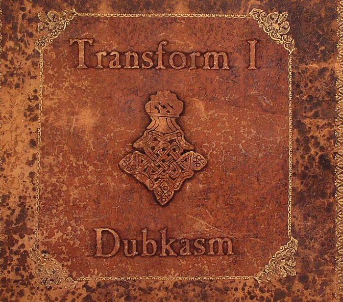 Dubkasm - Transform I - Remixed Part 3