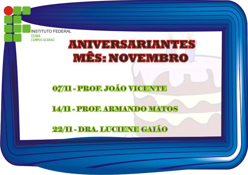 Aniversariantes Do M  S De Novembro   Campus De Acara