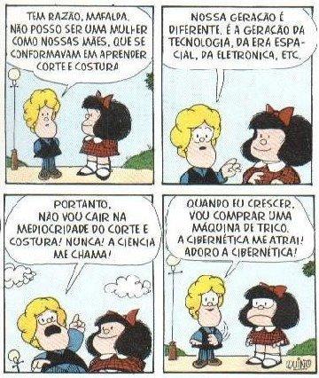 Leia essa....a Mafalda é  dez...
