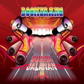 BOOMERANG _ Suara Jalanan (2009)