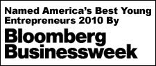 Businessweek's America's Best Young Entrepreneurs 2010.