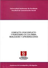 PERIODISMO, CONFLICTO Y POSCONFLICTO