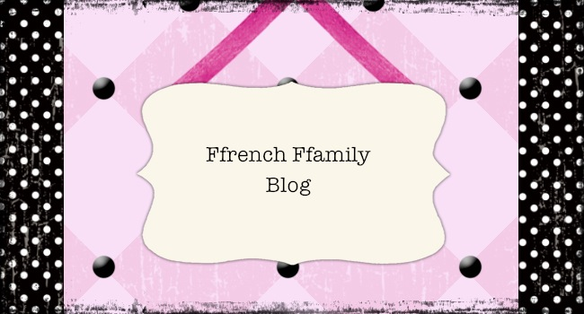 Ffrench Ffamily Blog