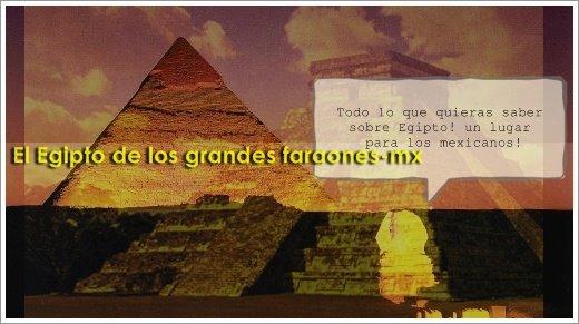 El Egipto de los grandes Faraones-México