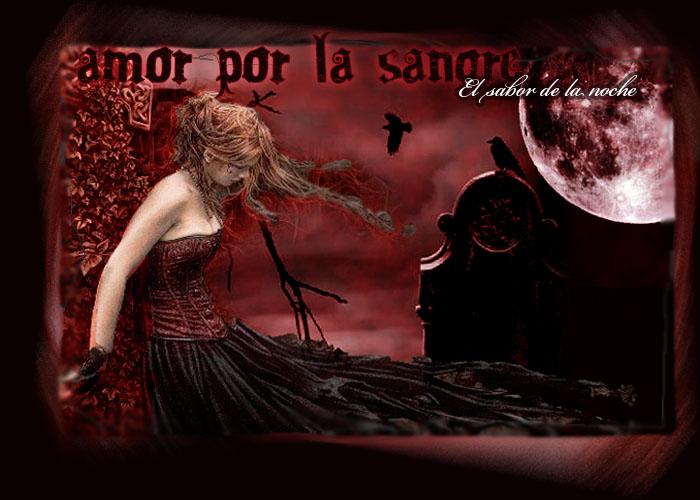 Amor por la sangre: el sabor de la noche