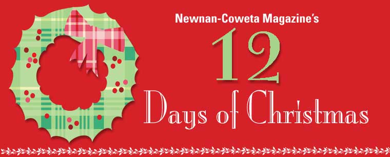Newnan-Coweta Magazine's 12 Days of Christmas