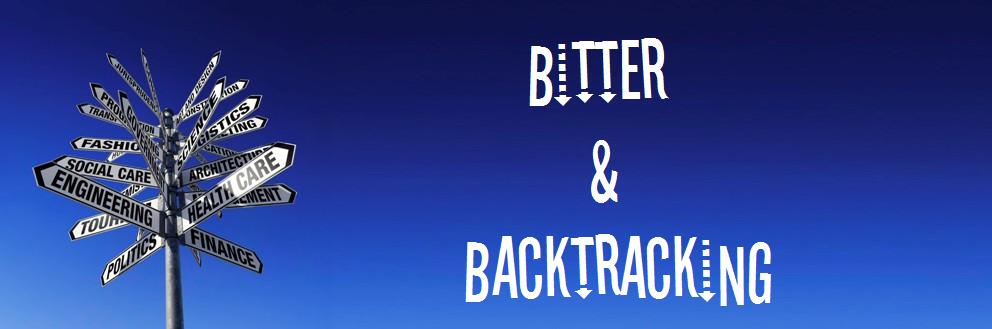 Bitter & Backtracking