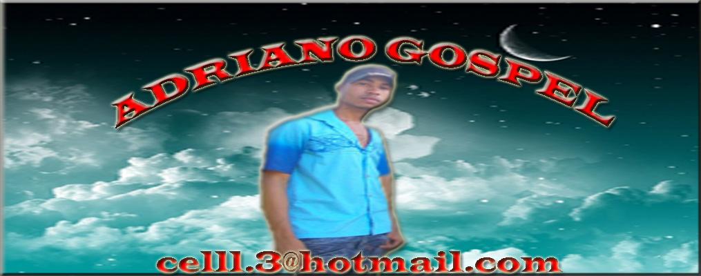 Adriano Gospel