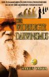 DER WIDERLEGTE DARWINISMUS