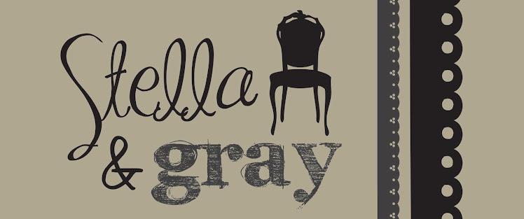 Stella & Gray