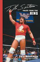 Tito Santana's Tales from the Ring