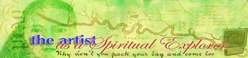 The Artist as a Spiritual Explorer