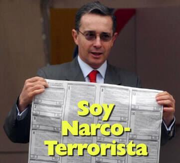 http://2.bp.blogspot.com/_F5fOi9tWKhk/R6zL71W84fI/AAAAAAAABsM/nTzK5dKnRxo/s400/Uribe-narco-terrorista.jpg