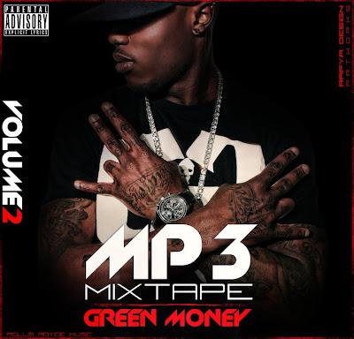 Green Money Mixtape Mp3 Vol.2