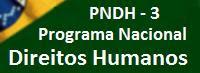 Conheça o PNDH 3