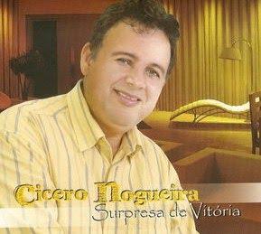 Cicero Nogueira   Surpresa De Vitória (2010) | músicas