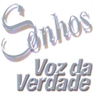 Voz da Verdade - Sonhos 2004