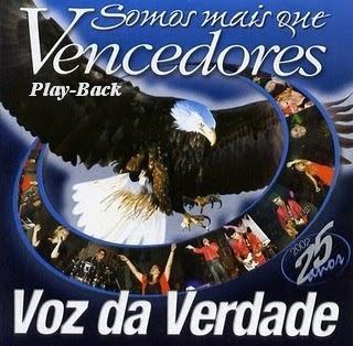Voz da Verdade - Somos Mais Que Vencedores - PlayBack 2002