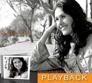 Melissa Barcelos   No Teu Altar (2007) Play Back | músicas