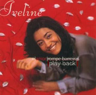 Iveline – O Amor Rompe Barreiras (2001) Play Back | músicas
