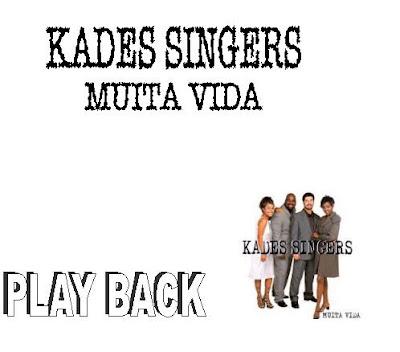 Baixar CD Kades Singers   Muita Vida (2001) Play Back