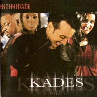 Kades Singers - Intimidade
