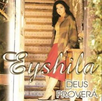 eyshila Deus provera Eyshila   Deus Proverá   2001 Voz e Playback