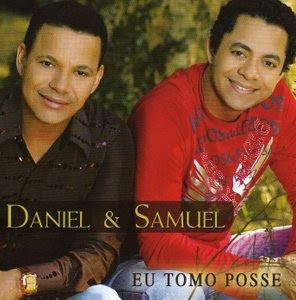Daniel e Samuel - Eu Tomo Posse (Playback)