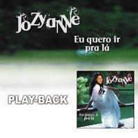 Jozyanne - Eu Quero Ir Pra Lá (2007) Play Back