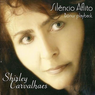 Shirley Carvalhaes – Silêncio Aflito (2000)