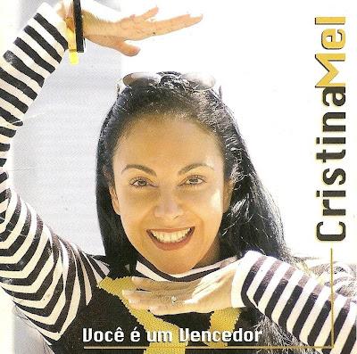 digitalizar0012+%282%29 Baixar CD Cristina Mel   Você é um Vencedor (Voz e Play back)