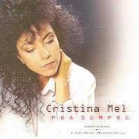 Cristina Mel - Pra Sempre (Voz e Playback) 1992