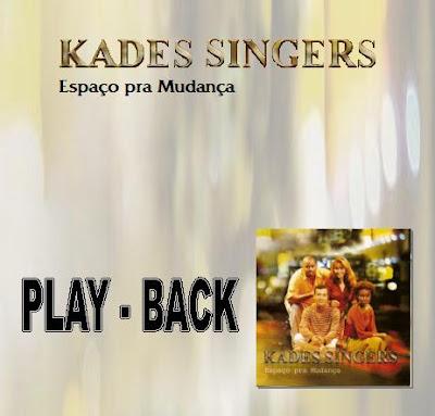 Baixar CD Kades Singers   Espaço Pra Mudança (2003) Play Back