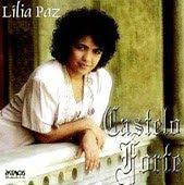Lília Paz   Castelo Forte | músicas