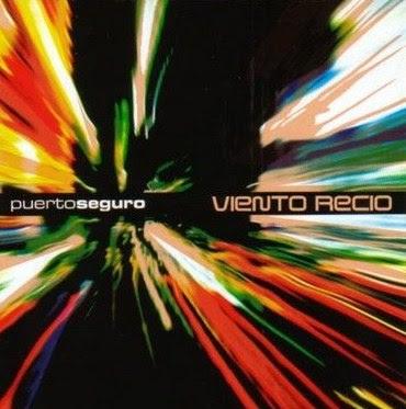 Puerto Seguro – Viento Recío (2004)