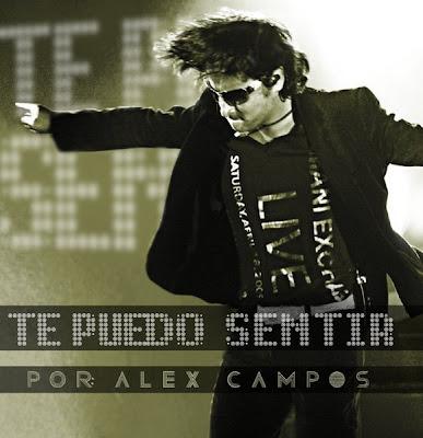 Alex Campos – Te Puedo Sentir (2009)