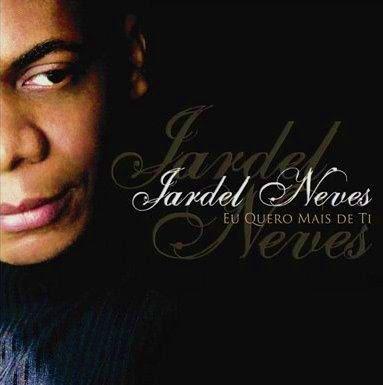 Jardel Neves - Eu Quero Mais