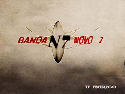 Banda Novo 7 - Te Entrego