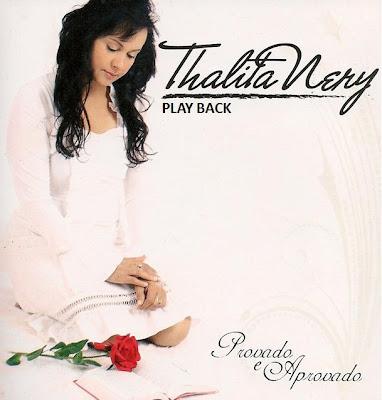 Thalita Nery - Provado e Aprovado Play Back