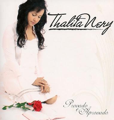 Thalita Nery - Provado e Aprovado
