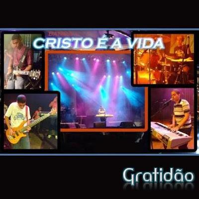 BANDA CRISTO É A VIDA - GRATIDÃO (2010)