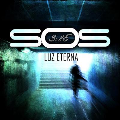 SOS 3:16 - Luz Eterna (2010)