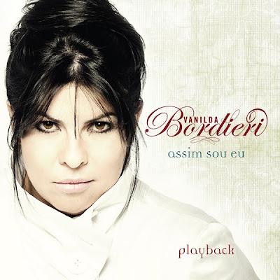 Vanilda Bordieri - Assim Sou Eu (2010) Play Back