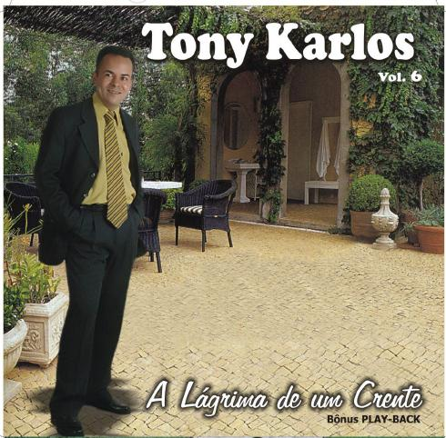 Download CD Tony Karlos – A Lágrima de um Crente (Playback)