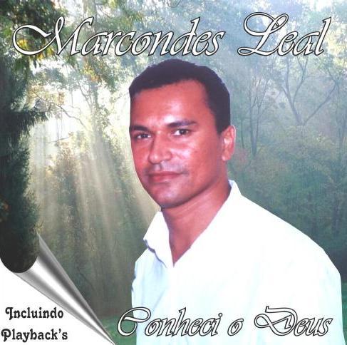 Marcondes Leal – Conheci O Deus (1995)