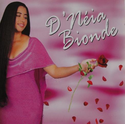 D'neia Bionde - Esperança (2004)