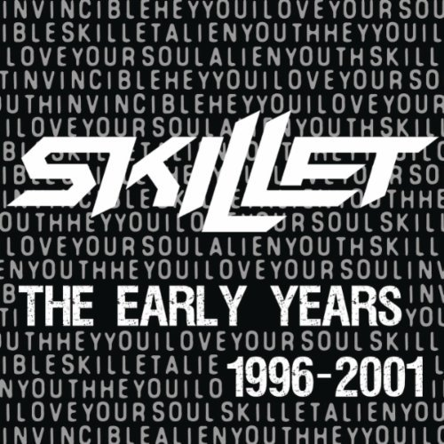 Skillet - The Early Years 1996 - 2001 (2010)